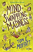 Mind-Swapping Madness