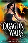 Dragon Wars (Slayers & Protectors #2)