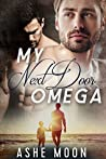 My Next Door Omega (Leipold Brothers, #1)