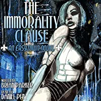 The Immorality Clause (Easytown Novels, #1)