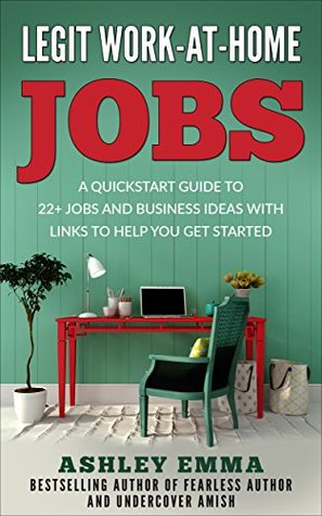 Legit Work At Home Jobs A Quickstart Guide To 22 Jobs And