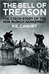 The Bell of Treason: The Czech Story of the 1938 Munich Agreement