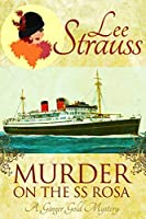 Murder on the SS Rosa (Ginger Gold #1)