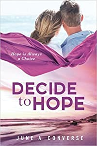 Decide to Hope
