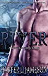 The River (Book 3 of The Tribe Novels)