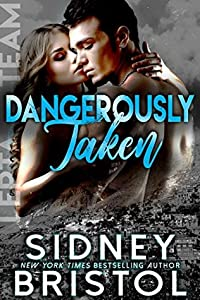 Dangerously Taken (Aegis Group Lepta Team, #1)