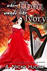 Where Ebon Sounds Like Ivory (Norn Novellas Book 2)
