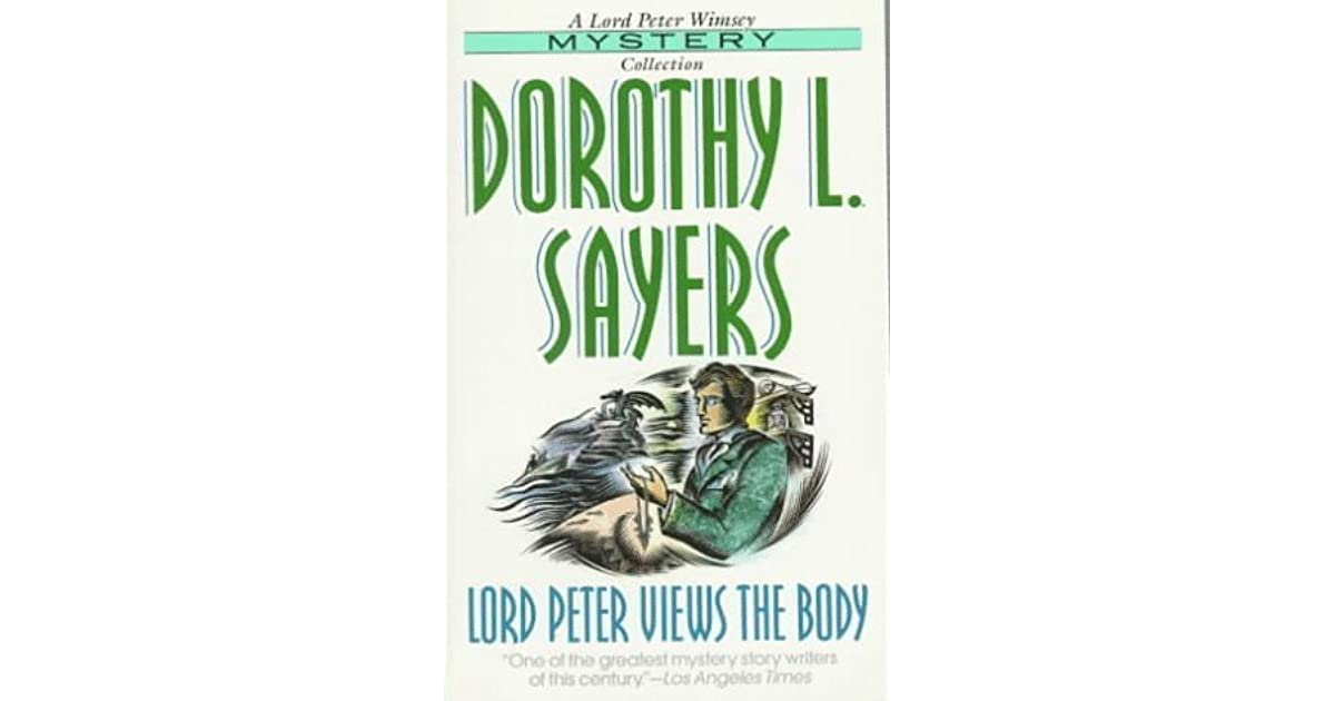 Lord Peter Views The Body By Dorothy L Sayers