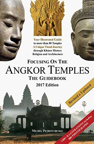 Focusing on the Angkor Temples: The Guide Book (2017 Edition)