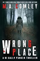 Wrong Place (D.I Sally Parker, #1)