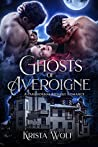 Ghosts of Averoigne (Chronicles of the Hallowed Order, #1)