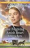 Her Forgiving Amish Heart (Women of Lancaster County #3)