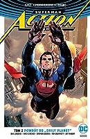 "Superman - Action Comics. Tom 2. Powrót do ""Daily Planet"""