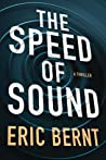 The Speed of Sound (Speed of Sound Thriller, #1)