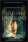 Julia Unbound (Witch's Child, #3)