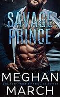 Savage Prince: An Anti-Heroes Collection Novel