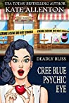 Deadly Bliss (Cree Blue Psychic Eye #5)