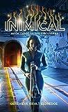 Inimical (Circuit Fae, #3)