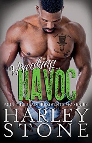 Wreaking Havoc (Dead Presidents MC, #2)