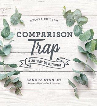Comparison Trap: A 28-Day Devotional DELUXE EDITION