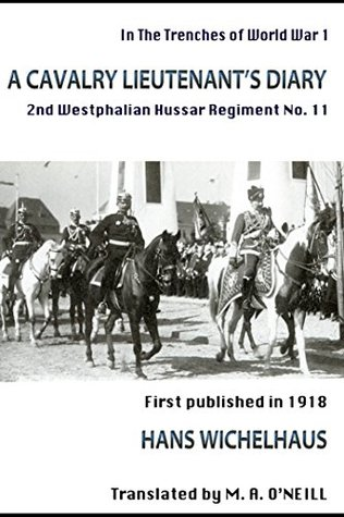 A Cavalry Lieutenant's Diary (In the Trenches of WWI Book 5)