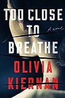 Too Close to Breathe (Frankie Sheehan, #1)
