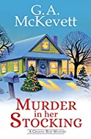 Murder in Her Stocking (A Granny Reid Mystery #1)