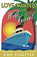 Love Wanted, Will Travel (Stories for Older Men and Younger Lovers Book 4)