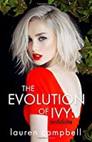 The Evolution of Ivy: Antidote (Volume 2)
