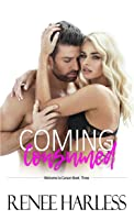 Coming Consumed (Welcome to Carson, # 3)