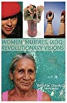 Women, Mujeres, Ixoq: Revolutionary Visions