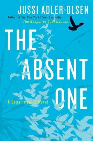 The Absent One by Jussi Adler-Olsen