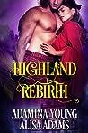 Highland Rebirth