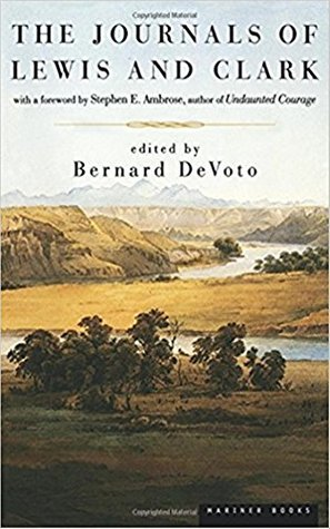The Journal of Lewis and Clarke (1840) - Meriwether Lewis [ Enriched Edition & Collectors Edition - Barnes And Noble ] (ANNOTATED)