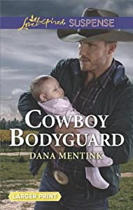 Cowboy Bodyguard (Gold Country Cowboys #3)