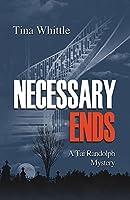 Necessary Ends (Tai Randolph Series Book 6)