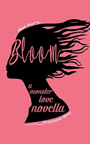 Bloom: A Monster Love Novella