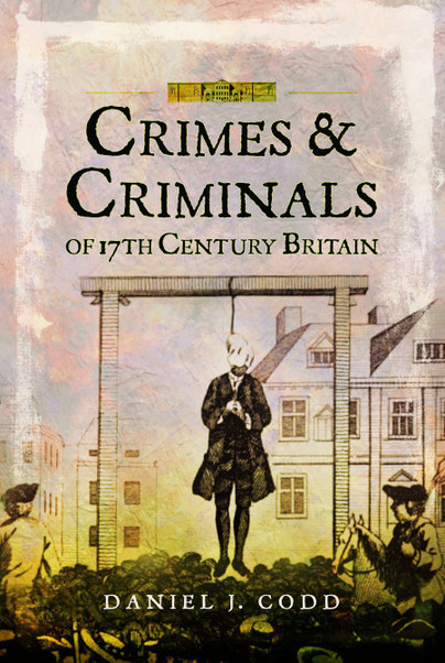 Crimes and Criminals of 17th Cent