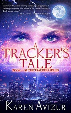 A Tracker's Tale by Karen Avizur
