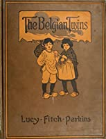 The Belgian twins (Famous Classic stories Book 1)