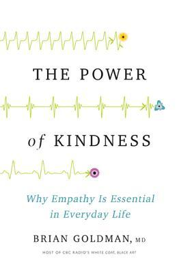 The Power of Kindness by Brian Goldman