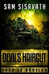 Devil's Haircut (Road To Babylon, #4)