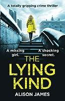 The Lying Kind (Detective Rachel Prince, #1)