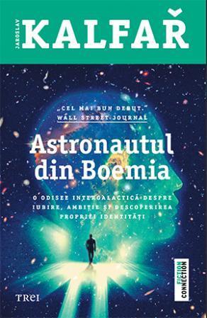 Astronautul din Boemia by Jaroslav Kalfar