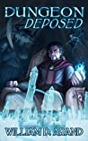 Dungeon Deposed (Dungeon Deposed, #1)
