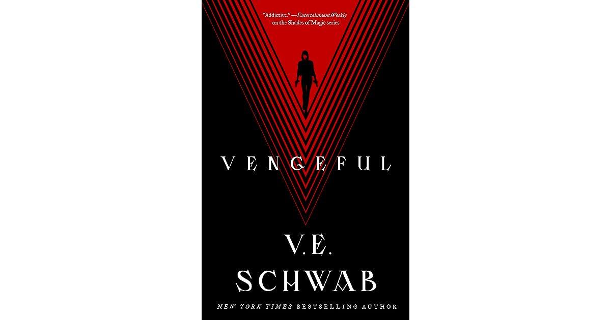 Vengeful (Villains, #2) by V E  Schwab