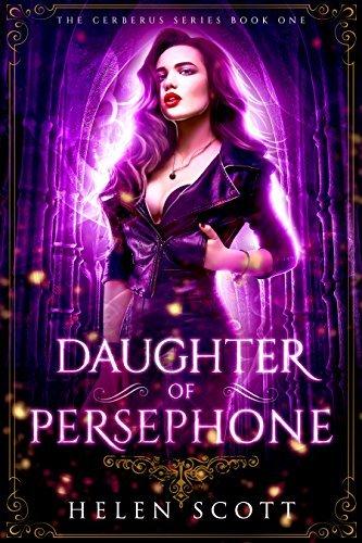 Helen Scott - Cerberus 1 - Daughter of Persephone