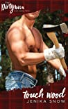 Touch Wood (The Ash Brothers #3)
