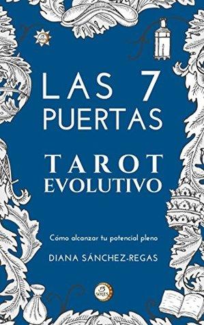 Las 7 Puertas Tarot Evolutivo: Inteligencia Emocional a través del Tarot