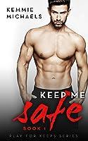 Keep Me Safe (Play For Keeps Series, #1)